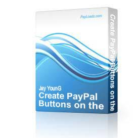 Create PayPal Buttons on the Fly! | Software | Developer