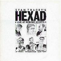 Stan Tracey's Hexad Live At Ronnie Scott's - Spaces | Music | Jazz
