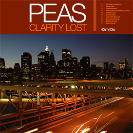 Peas Clarity Lost 320kbps MP3 album | Music | Electronica