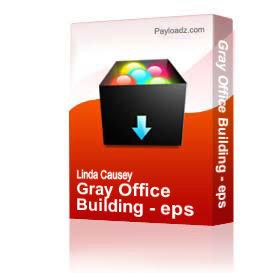 Gray Office Building - eps | Other Files | Clip Art