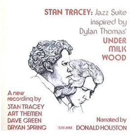 Stan Tracey Quartet with Donald Houston - Under Milk Wood - A.M. Mayhem | Music | Jazz