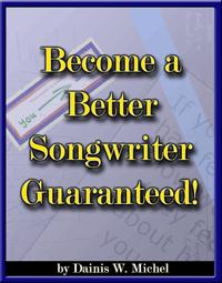 Become a Better Songwriter Guaranteed!