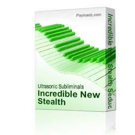 Incredible New Stealth Seduction Subliminal Download! | Music | Miscellaneous