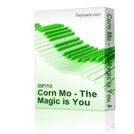 Corn Mo - The Magic is You Album
