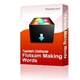 Flotsam Making Words | Other Files | Arts and Crafts
