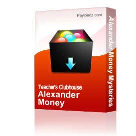 Alexander Money Mysteries | Other Files | Arts and Crafts