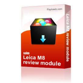 Leica M8 review module | Other Files | Photography and Images
