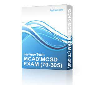 MCAD/MCSD  EXAM (70-305) and (70-306) | Software | Other