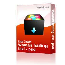 Woman hailing taxi - psd | Other Files | Clip Art