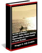 A 1st Line of Defense: Against On-Line Money Making Opportunities & Others Scams or Frauds Booklet | eBooks | Business and Money