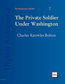 the private soldier under washington