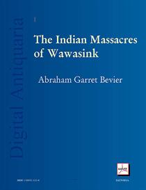 The Indian Massacres of Wawasink During the American Revolution | eBooks | History