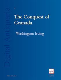 Chronicle of the Conquest of Granada | eBooks | History