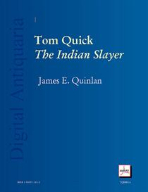 tom quick, the indian slayer: and the pioneers of minisink and wawarsink