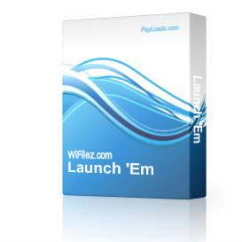Launch 'Em | Software | Mobile