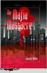 The Mafia Massacre By Jennifer Aitken | eBooks | Fiction