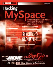 Hacking Myspace - Learn How To Customize Your Myspace | eBooks | Internet