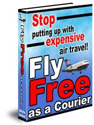 Fly Free As A Courier + $130 Of Free Guides | eBooks | Travel