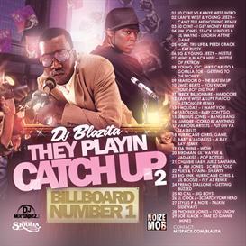 DJ Blazita - They Playin Catch Up part 2 | Music | Rap and Hip-Hop