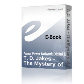 T. D. Jakes - The Mystery of His Will | Audio Books | Religion and Spirituality