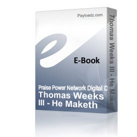 Thomas Weeks III - He Maketh Me | Audio Books | Religion and Spirituality