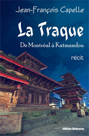 La Traque De Montreal a Katmandou de Jean-Francois Capelle | eBooks | Fiction