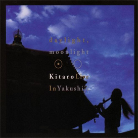 Kitaro Daylight Moonlight Live In Yakushiji 320kbps MP3 album
