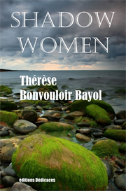 Shadow Women de Therese Bonvouloir Bayol | eBooks | Fiction