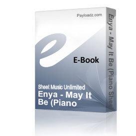 Enya - May It Be (Piano Sheet Music) | eBooks | Sheet Music