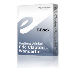 Eric Clapton - Wonderful Tonight (Piano Sheet Music) | eBooks | Sheet Music