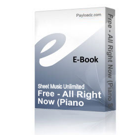 Free - All Right Now (Piano Sheet Music) | eBooks | Sheet Music