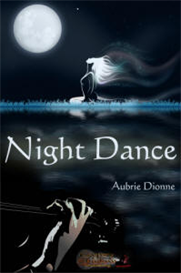night dance by aubrie dionne