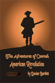 The Adventures of Conrad American Revolution by Denise Bartlett | eBooks | Fiction