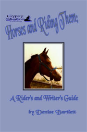 Horses and Riding Them a Riders and Writers Guide by Denise Bartlett | eBooks | Non-Fiction