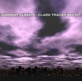 Clark Tracey Sextet - Bolivia | Music | Jazz