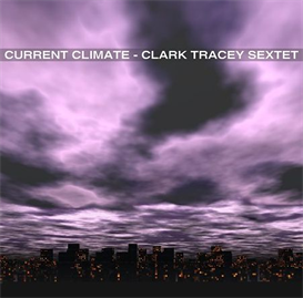 Clark Tracey Sextet - 5 Bellies | Music | Jazz