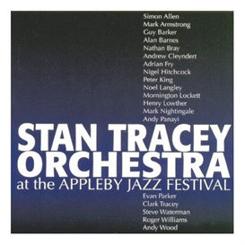 Stan Tracey Orchestra At The Appleby Jazz Festival entire album | Music | Jazz