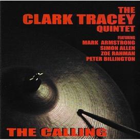 Clark Tracey Quintet - The Calling entire album | Music | Jazz