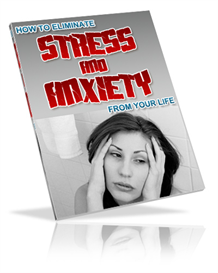 How to Eliminate Stress and Anxiety From Your Life Resell | eBooks | Self Help