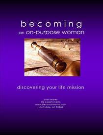 e-Book  Becoming an On-Purpose Woman & Discovering Your Life Mission | eBooks | Self Help