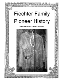 Fiechter Family Pioneer History | eBooks | History