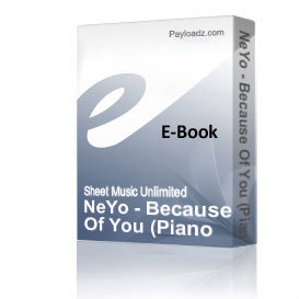 NeYo - Because Of You (Piano Sheet Music) | eBooks | Sheet Music