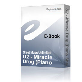 U2 - Miracle Drug (Piano Sheet Music) | eBooks | Sheet Music