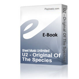 U2 - Original Of The Species (Piano Sheet Music) | eBooks | Sheet Music