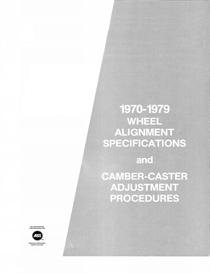 1970-79 Wheel Alignment Specifications and Caster Camber Adjustment Pr | Other Files | Documents and Forms