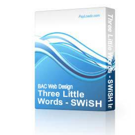 Three Little Words - SWiSH Intro Page | Software | Design Templates