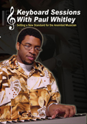 Keyboard Sessions With Paul Whitley - Part 1   Music   Gospel and Spiritual