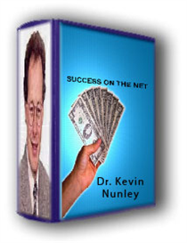Dr. Kevin Nunleys Internet Success | eBooks | Internet