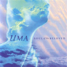 Uma Soul Of The Beloved 320kbps MP3 album | Music | New Age