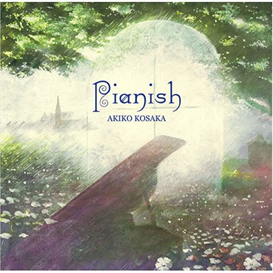 Akiko Kosaka Pianish 320kbps MP3 album | Music | New Age